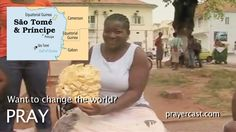Pray for Sao Tome and Principe with this short video: http://www.prayercast.com/sao-tome-and-principe.html • Pray for continued freedom to proclaim the Gospel.   • Pray for the ancestor worshiping Christians to come to knowledge of the sovereign Lord.   • Pray for full financial support for Christian missionaries and organizations working in country. http://www.operationworld.org/saot