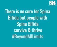 #BeyondAllLimits for #SpinaBifida Awareness Month 2016