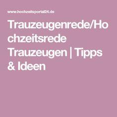 Trauzeugenrede/Hochzeitsrede Trauzeugen   Tipps & Ideen