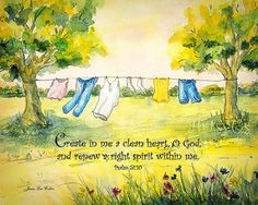 Clothes Line- Psalm 51:10 Springtime, fresh, clean, clothes, wash, spring cleaning, inspirational, Bible, Scripture, Psalm, summer, flowers