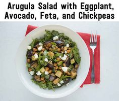 Arugala salad with eggplant, chickpeas, and avocado