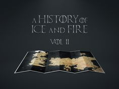A History of Ice and Fire part 2