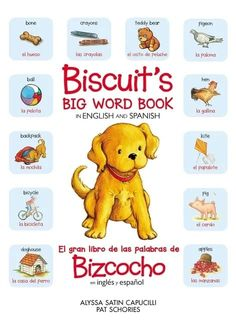 Learn to read simple words in both Spanish and English with Biscuit, everyone's favorite little yellow puppy, in this bilingual word book for new readers. Perfect for celebrating the 25th anniversary of Biscuit. Contextual Clues, National Book Store, Crayola, Big Words, New Readers, Simple Words, English Vocabulary, Learn To Read, Bedtime