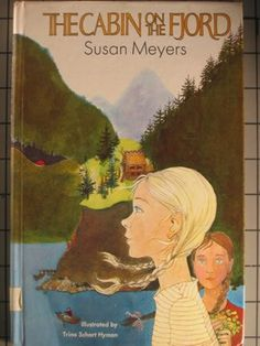The Cabin on the Fjord by Susan Meyers