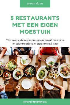 Steeds meer restaurants bieden een duurzaam, plantaardig en lokaal menu aan. Deze 5 restaurants met een eigen moestuin mag je niet missen! Awkward, Dutch, Restaurants, Menu, Magazine, Group, Food, Menu Board Design, Dutch Language