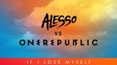 Alesso vs OneRepublic - If I Lose Myself (Alesso Remix) I LUV DIS!!