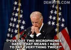 Joe Biden and his usual confusion.