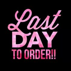 Today is he last day for all Pre-orders to ship with guaranteed delivery by Christmas. Last day for in-stock orders is Happy Shopping and Happy Holidays! Body Shop At Home, The Body Shop, Mary Kay, Norwex Party, Lemongrass Spa, Facebook Party, Go For It, Color Street Nails, Pure Romance