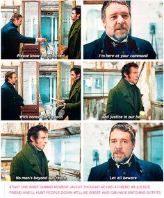That one brief, shining moment Javert thought he had a friend, and then he found out the truth.