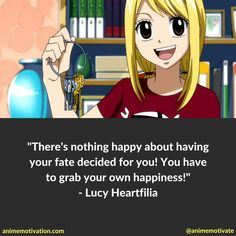 Lucy Heartfilia quotes - Fairy Tail