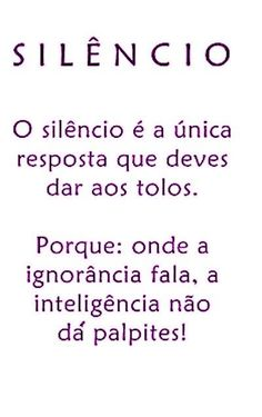 I can semi understand The Words, More Than Words, Portuguese Quotes, My Silence, Beauty Quotes, Sentences, Inspirational Quotes, Wisdom, Positivity