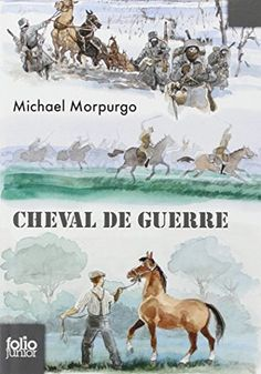 Cheval de guerre de Michael Morpurgo. La Grande Guerre raconté par un cheval