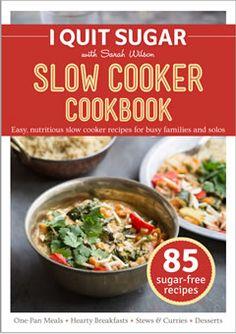 I Quit Sugar Slowcooker Cookbook - DIGITAL