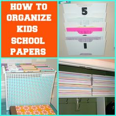 How To Organize Kids School Papers