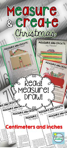 Measurement and Christmas with Inches and Centimeters Make it fun as students read, and draw using specific written dimensions