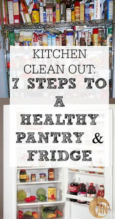 Kitchen Clean Out: 7 Steps To A Healthy Pantry & Refrigerator