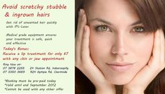 Get rid of unwanted facial hair and enjoy smooth, clear, healthy skin. Grab today's special offer.  8 September 2012