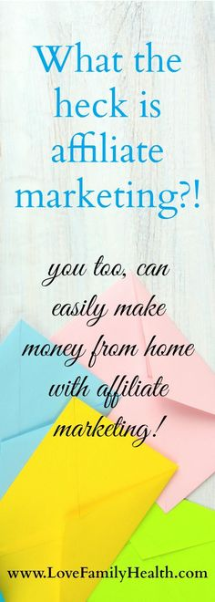 You too, can easily make money from home with affiliate marketing!