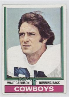 Walt Garrison COMC REVIEWED Good to VG-EX Dallas Cowboys (Football Card) 1974 Topps #335 by Topps. $1.00. 1974 Topps #335 - Walt Garrison COMC REVIEWED Good to VG-EX