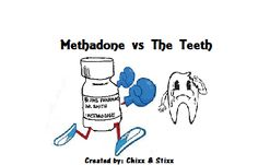 The Methadone Maze: Methadone Myth #1 - Methadone Rots Teeth!