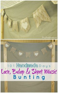 101 Handmade Days: Lace Burlap and Sheet Music Bunting - Busy Being Jennifer