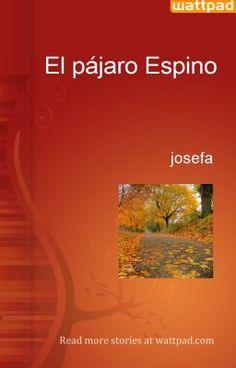 El pájaro Espino - josefa