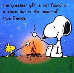 Snoopy and Woodstock / The Peanuts Gang / quotes about friendship