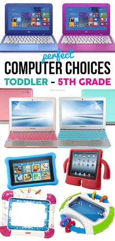 Computers to get for Kids: toddlers - 5th grade