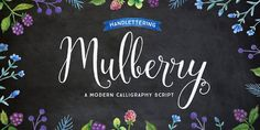 The Mulberry font family is a handwritten calligraphy script