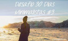 Just happy with less: Desafio 30 Dias Minimalistas #3