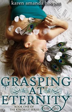 Review: Grasping at Eternity (Kindrily #1) by Karen Amanda Hooper