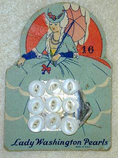 "Vintage ""Lady Washington Pearls"" die-cut button card (from ""American Pearl Button Co."", Washington, Iowa, 1908-1965 ) ."
