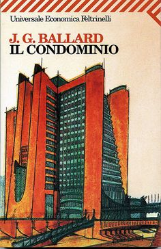 http://www.ilariapasqua.net/apps/blog/show/33197243-il-condominio-j-g-ballard-1975