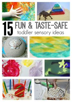 15 Super Fun, Taste Safe Sensory Activities for Toddlers