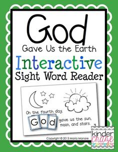 """Teach the story of creation and a love of God's Earth with this Interactive Sight Word Reader. This Interactive Sight Word Reader  provides students with an opportunity to learn to read and spell """"God"""" in a hands-on way.  Each page of """"God Gave Us the Earth"""" includes a predictable sentence for each day of the creation story."""