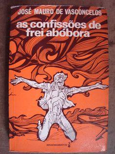 (1967) As Confissões de Frei Abóbora - José Mauro de Vasconcelos
