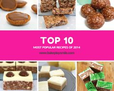 Top 10 Most Popular Recipes from 2014! Bake Play Smile