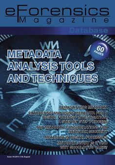 Dear Readers! Welcome to eForensic Magazine! We are proud to present our new issue entitled ''Metadata Analysis Tools and Techniques''. We decided to f