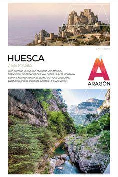 La provincia de #Huesca ...es #Magia!  Para descargar el folleto píncha aquí: http://www.turismodearagon.com/sites/default/files/pdf/TurismoAragon_Huesca.pdf
