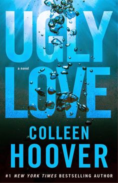 Ugly Love by Colleen Hoover | August 5, 2014 | Atria Books