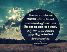 """Paulo Coelho """"Troubles"""" Quote"""