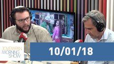 Morning Show - edição completa - 10/01/18
