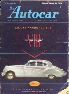 Autocar Magazine Cover 26th October 1956 Jaguar Mark VIII Mk 8