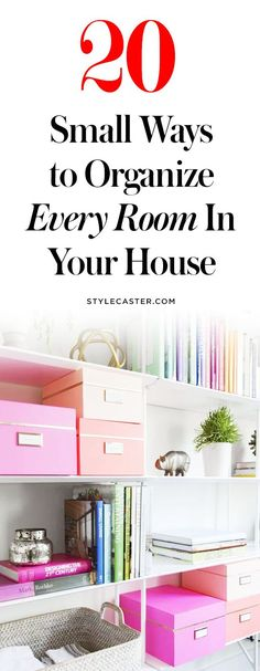20 Small Ways to Organize Every Room in Your House | These organization and storage tips are gorgeous and simple! | Home Organization Tips