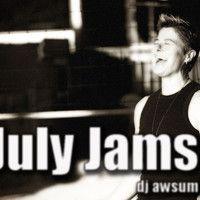 July JAMS 2013 1 by djawsum on SoundCloud