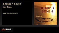 Shakes + Seven - This Time (Original Mix)