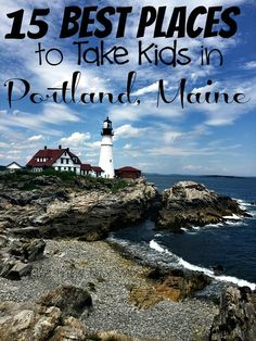 There is so much to see in beautiful Maine. If you are traveling with kids you…