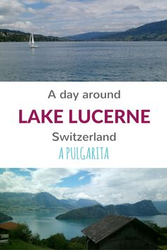 Wanna get on a boat in Lucerne and ride along the lake? Get on the ferry and stop in Vitznau to go up Mount Rigi and end in Fluelen to go to Altdorf and then by car to Andermatt! A lot of natural beauty going on around.