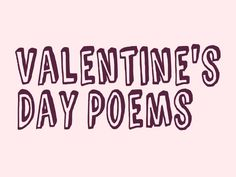 Get the juices flowing and bring out your inner poet. It's always a good time to write poetry, but especially at V-day. Valentines Day Poems for Cards