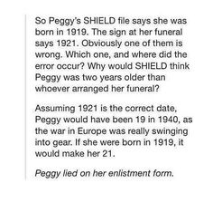 Oh. My. Word. PEGGY CARTER LIED ABOUT HER AGE ON HER ENLISTMENT FORM
